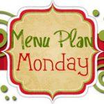 Menu Plan Monday #4