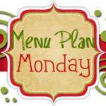 Menu Plan Monday #3