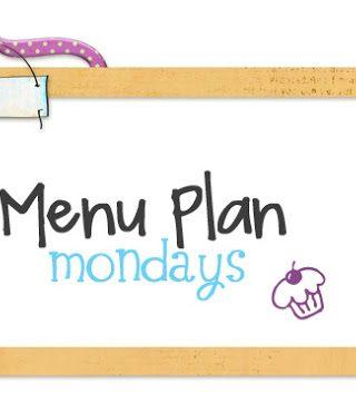 Menu Plan Monday #8