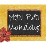 Menu Plan Monday #14 (Favorites!)