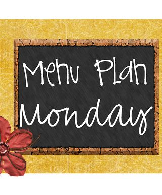 Menu Plan Monday #14 (Favorites!)