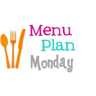 Menu Plan Monday #25