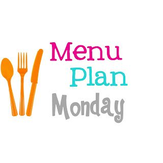 Menu Plan Monday #1