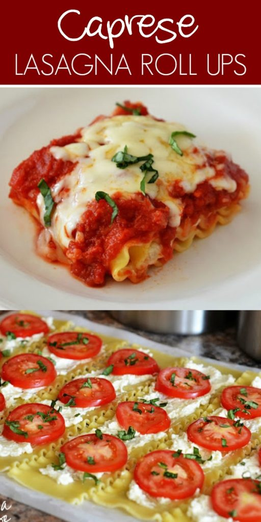 Caprese Lasagna Roll Ups are filled with classic lasagna components like tomato, basil and Mozzarella cheese. Life-in-the-Lofthouse.com