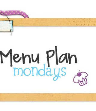 Menu Plan Monday #34