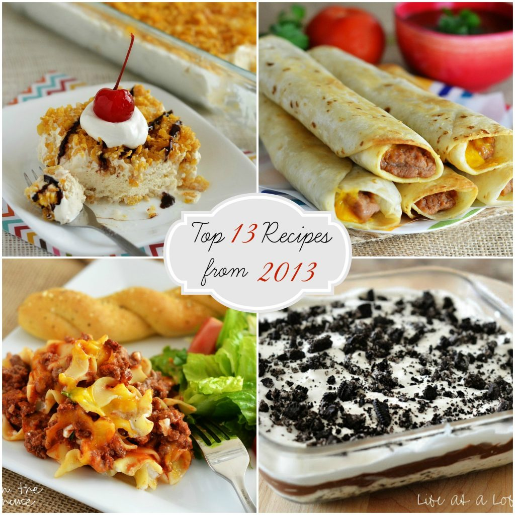 Top 13 recipes from 2013 life in the lofthouse for Life in the lofthouse
