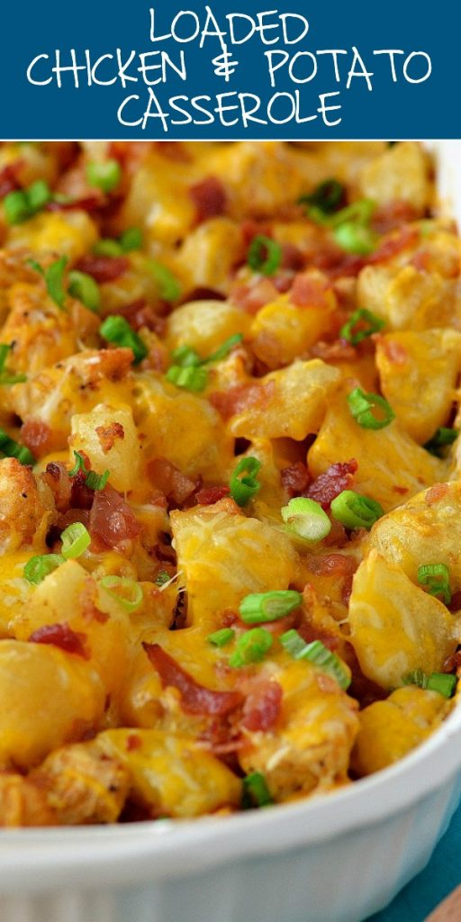Loaded Chicken and Potato Casserole is seasoned chicken and potatoes that are baked together and then topped with bacon, cheese and green onion. Life-in-the-Lofthouse.com