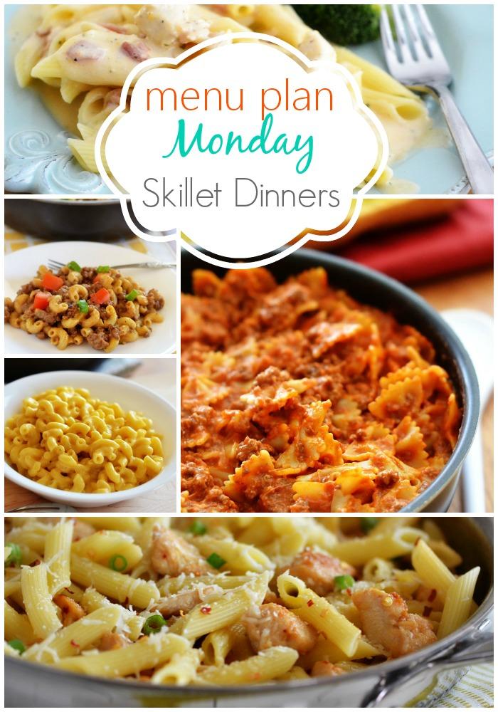 Menu Plan Monday ~Skillet Dinners
