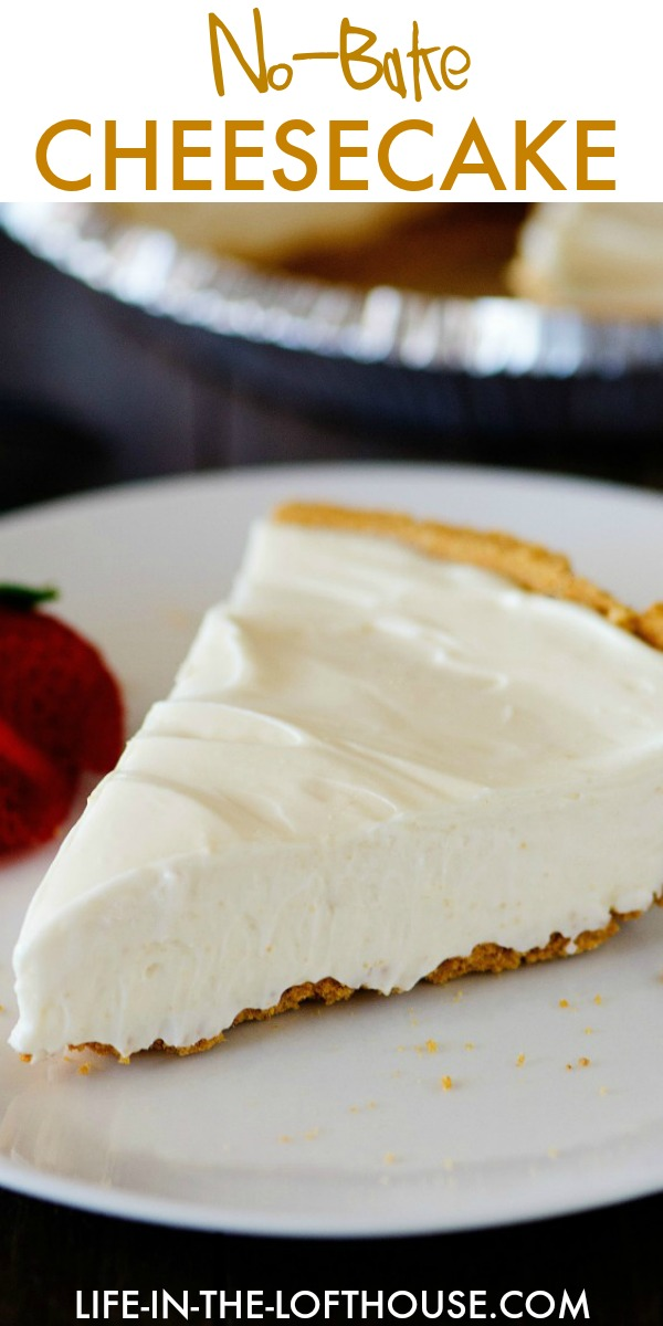 No-Bake Cheesecake is a creamy and delicious cheesecake that does not require an oven. Life-in-the-Lofthouse.com