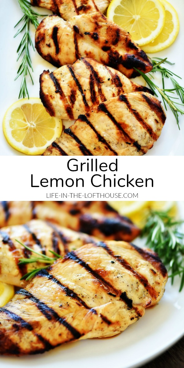 Grilled Lemon Chicken is tender and juicy pieces of chicken breasts that are packed with lemon flavor. Life-in-the-Lofthouse.com