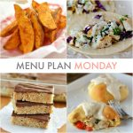 Menu Plan Monday #102