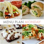 Menu Plan Monday #107