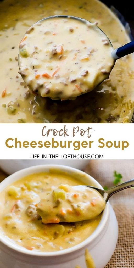 Crock Pot Cheeseburger Soup is a creamy and cheesy soup loaded with potatoes, ground beef, carrots and more. Life-in-the-Lofthouse.com