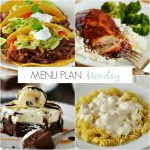 Menu Plan Monday #128