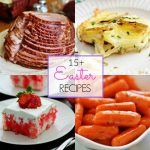 15+ Easter Recipes