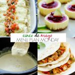 Cinco de Mayo~ Menu Plan Monday #140