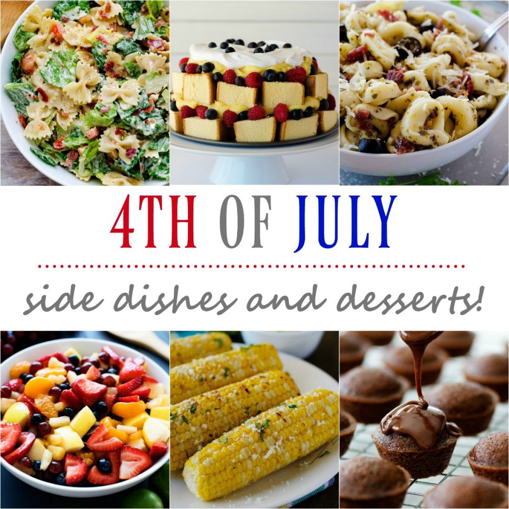 Lots of delicious sides and desserts for your Independence Day party!