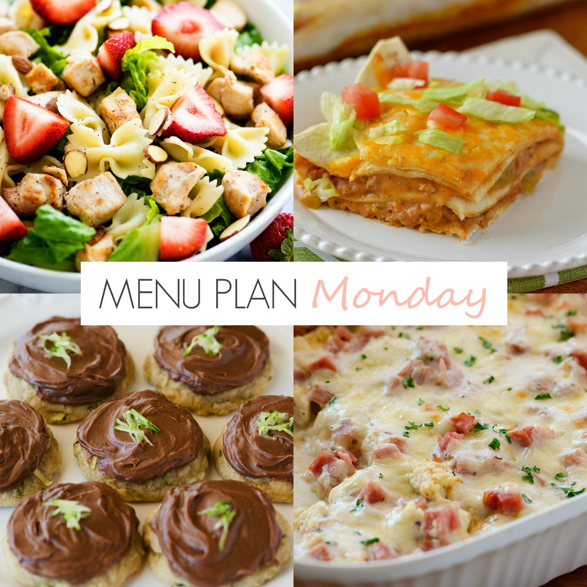 This week's menu is full of easy and delicious meals! Strawberry Chicken Salad, Mexican Tortilla Stack and Zucchini Cookies!