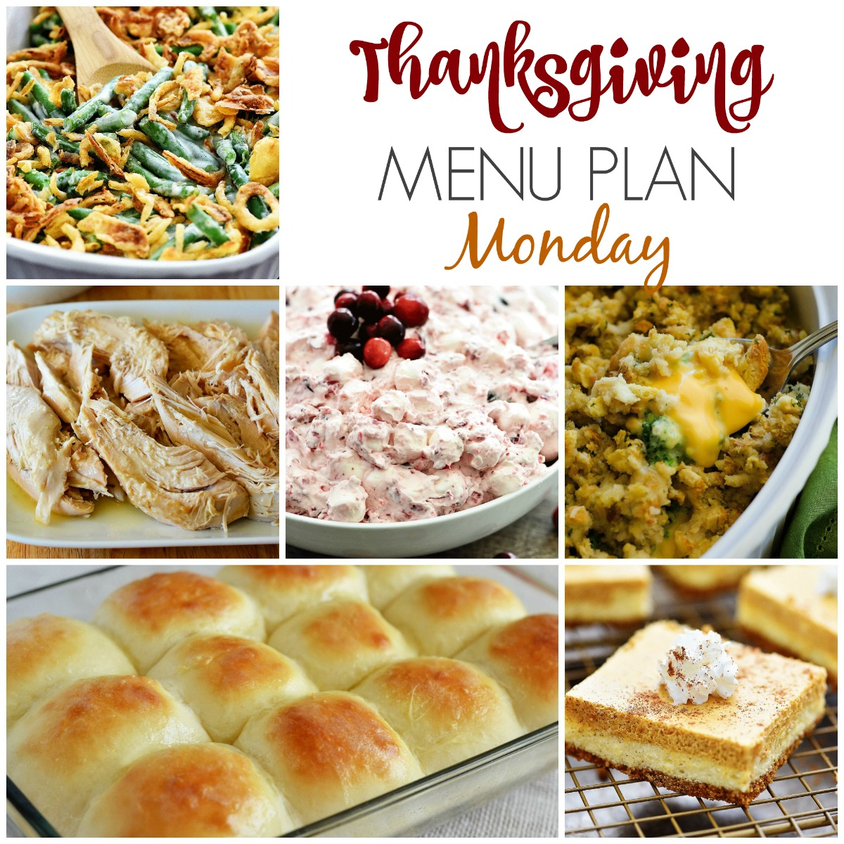 All of my must-make recipes for Thanksgiving!
