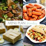Menu Plan Monday #181