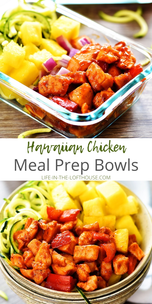 Hawaiian Chicken meal prep bowls are filled with seasoned barbecue chicken, bell pepper, fresh pineapple, red onion and zucchini noodles. Life-in-the-Lofthouse.com