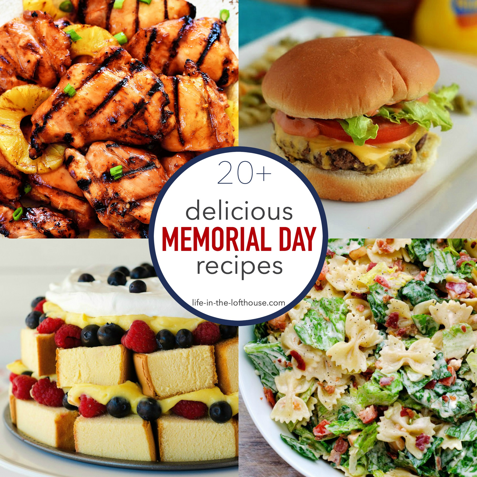 20 delicious memorial day recipes life in the lofthouse for Life in the lofthouse