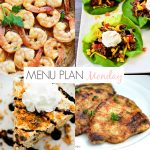 Menu Plan Monday #204
