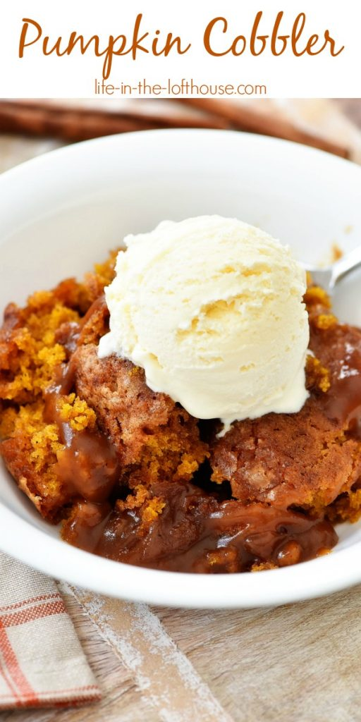 Pumpkin Cobbler is a warm bread-like cake with a gooey pumpkin-caramel sauce below. Life-in-the-Lofthouse.com