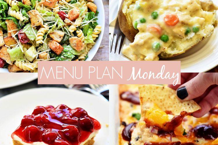 Menu Plan Monday #227