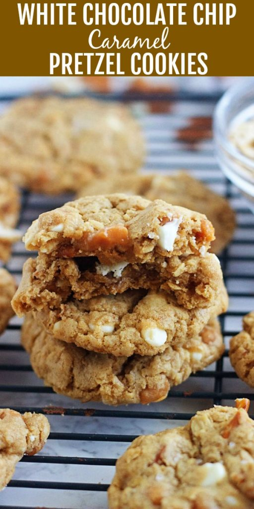 White Chocolate Chip Caramel Pretzel Cookies