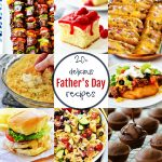 20+ Delicious Father's Day Recipes