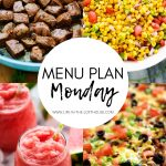 Menu Plan Monday #336
