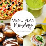 Menu Plan Monday #340