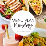 Menu Plan Monday #342