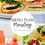 Menu Plan Monday #344