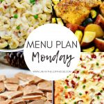 Menu Plan Monday #361