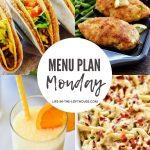 Menu Plan Monday #376