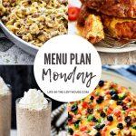 Menu Plan Monday #391