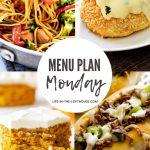 Menu Plan Monday #406