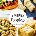 Menu Plan Monday #407